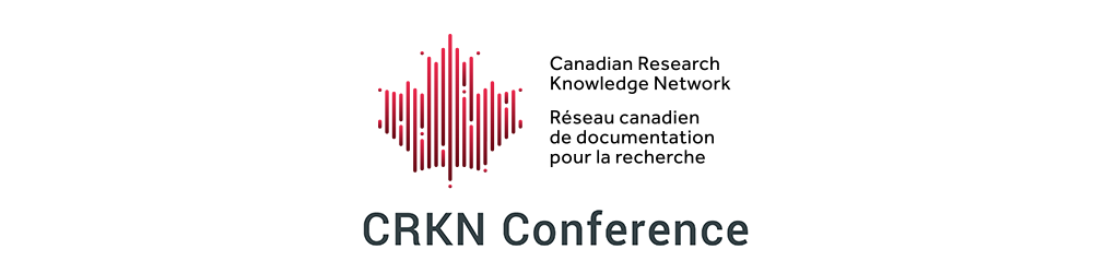 Canadian Research Knowledge Network (CRKN) Conference (2004–2020)
