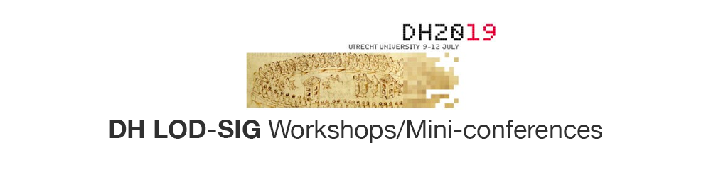 DH LOD-SIG Workshops/Mini-conferences (2005–2019)