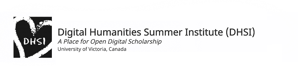 Digital Humanities Summer Institute (DHSI) (2000–2019)