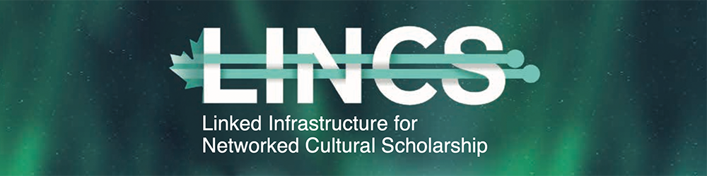 Linked Infrastructure for Networked Cultural Scholarship (LINCS) (2020–)